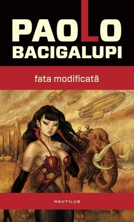 Fata Modificata by Paolo Bacigalupi
