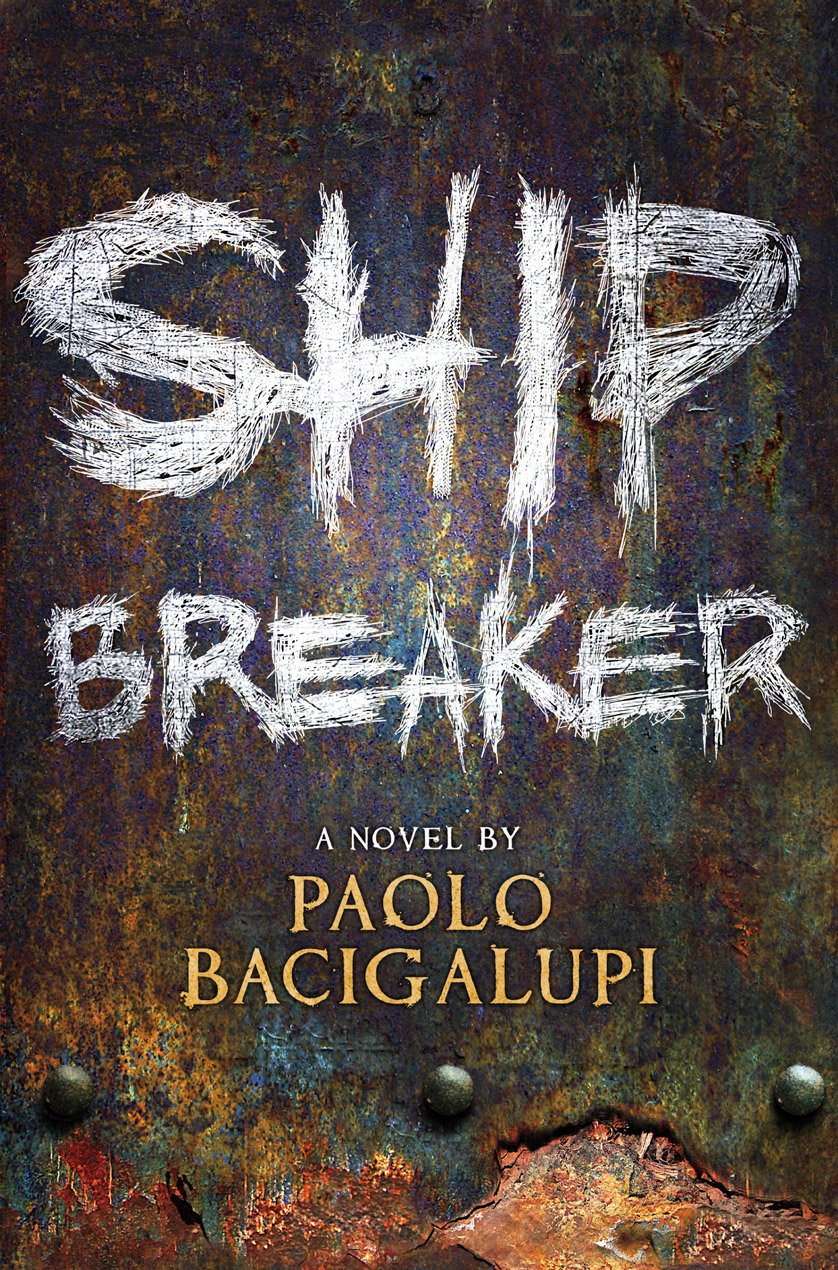 the ship breaker This book, ship breaker by paolo bacigalupi, was chosen as the february read for my local bookclub we are a group of women who enjoy science fiction this selection was a bit of a stretch for some of the members.